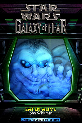 Galaxy of Fear #1: Eaten Alive