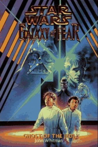 Galaxy of Fear #5: Ghost of the Jedi