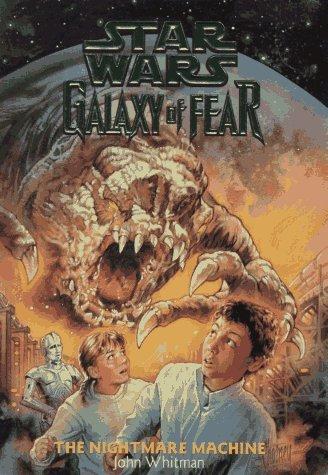 Galaxy of Fear #4: The Nightmare Machine
