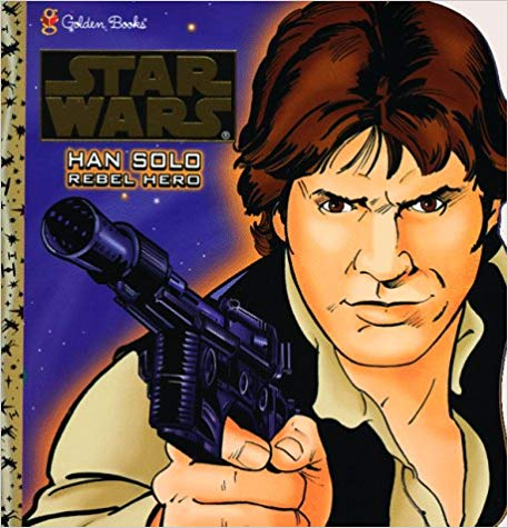 Han Solo: Rebel Hero