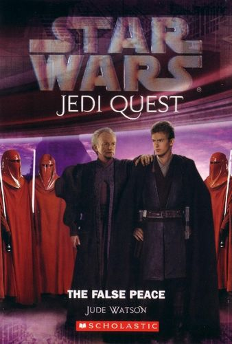 Jedi Quest #9: The False Peace