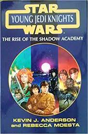 Rise of the Shadow Academy (Young Jedi Knights #1-6)