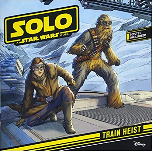 Solo: A Star Wars Story- Train Heist