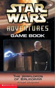 Star Wars Adventures Game Book 6: The Warlords of Balmorra