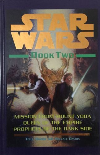 Star Wars Book Two (Jedi Prince 4-6)