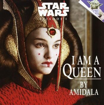 Star Wars Episode I: I Am a Queen