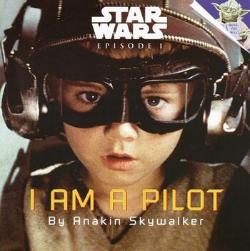 Star Wars Episode I: I Am a Pilot