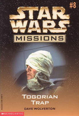 Star Wars Missions 8: Togorian Trap