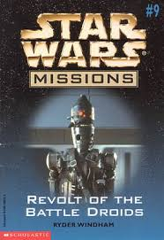 Star Wars Missions 9: Revolt of the Battle Droids