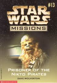 Star Wars Missions 13: Prisoner of the Nikto Pirates