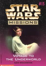 Star Wars Missions 15: Voyage to the Underworld