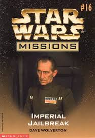 Star Wars Missions 16: Imperial Jailbreak