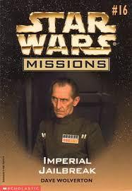 Star Wars Missions 16: Imperial Jailbreak