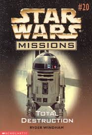 Star Wars Missions 20: Total Destruction