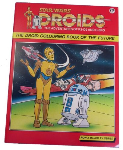 Star Wars: Droids: The Droid Colouring Book of the Future