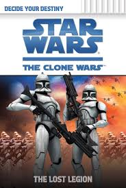 The Clone Wars: Decide Your Destiny: The Lost Legion