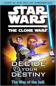 The Clone Wars: Decide Your Destiny: The Way of the Jedi