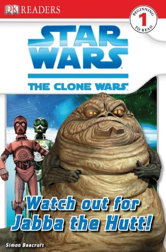 The Clone Wars: Watch Out for Jabba the Hutt!