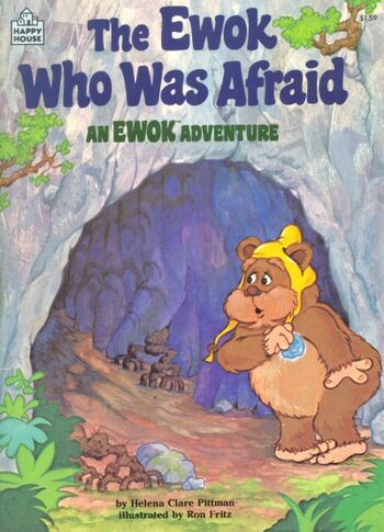 The Ewok Who Was Afraid: An Ewok Adventure