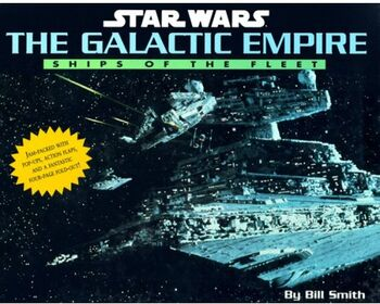 The Galactic Empire - Ships of the Fleet