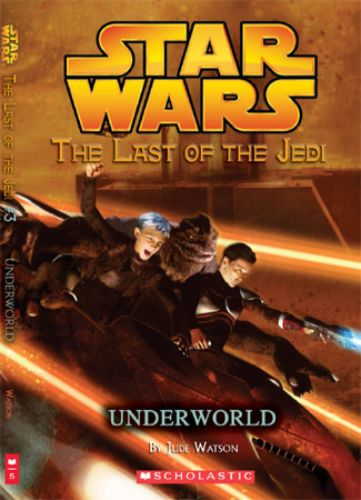 The Last of the Jedi #3: Underworld