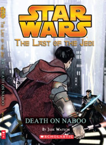 The Last of the Jedi #4: Death on Naboo
