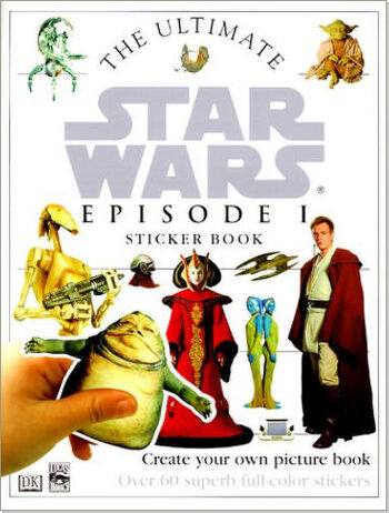 The Ultimate Star Wars Episode I Sticker Book