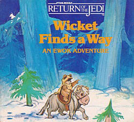 Wicket Finds a Way: An Ewok Adventure