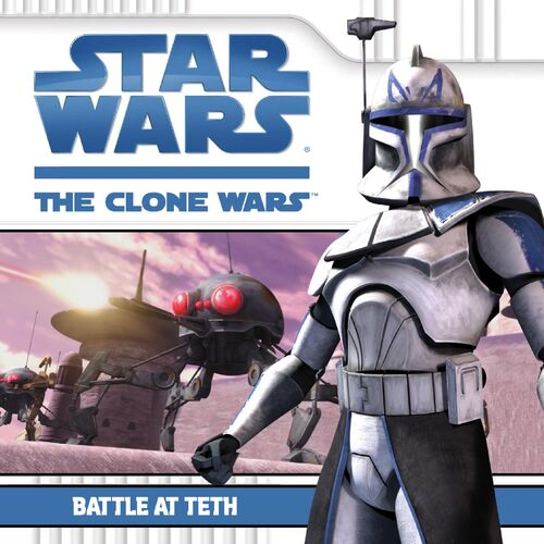 The Clone Wars: Battle At Teth