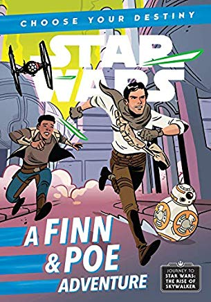 Choose Your Destiny: A Finn & Poe Adventure