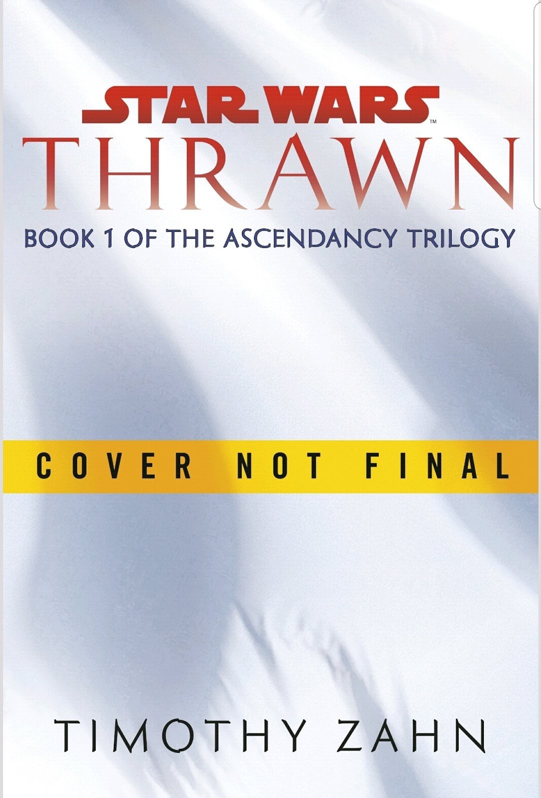 Thrawn Ascendancy Trilogy Preliminary Cover