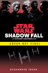 Alphabet Squadron: Shadow Fall