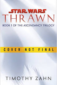 Thrawn: The Ascendancy Trilogy book 1