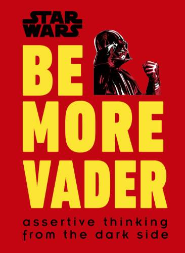 Be More Vader