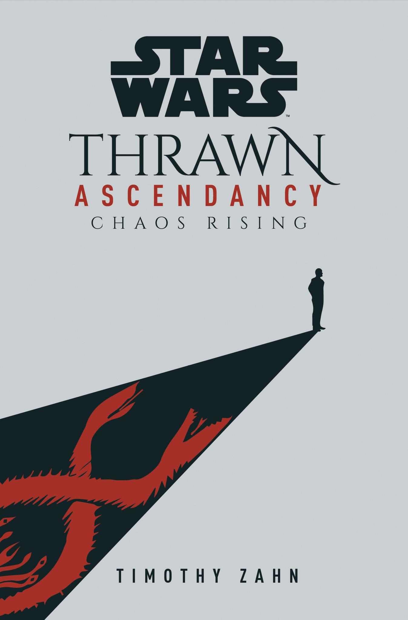 Thrawn: Ascendancy: Chaos Rising cover