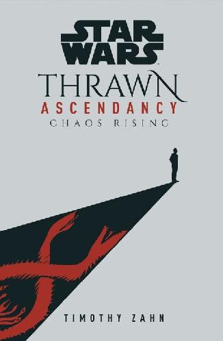 Thrawn Ascendancy: Chaos Rising cover