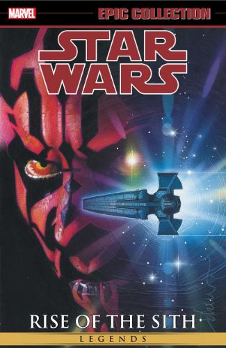 Legends Epic Collection: Rise of the Sith Vol. 2