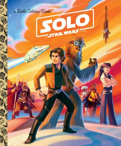 Solo: A Star Wars Story (Little Golden)