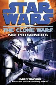 The Clone Wars: No Prisoners