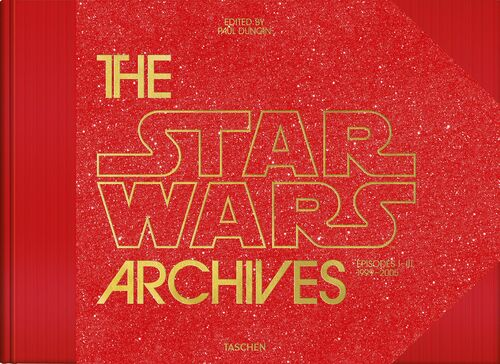 The Star Wars Archives: Episodes I - III: 1999-2005