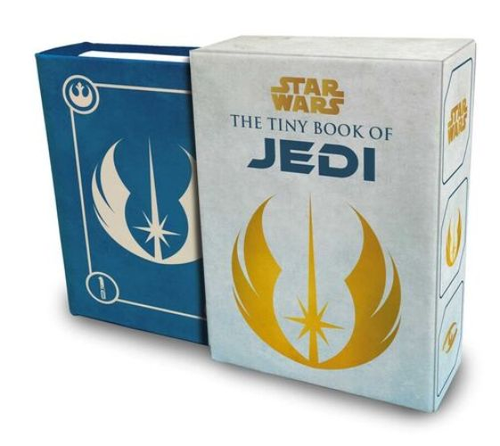 The Tiny Book of Jedi: Wisdom from the Light Side of the Force