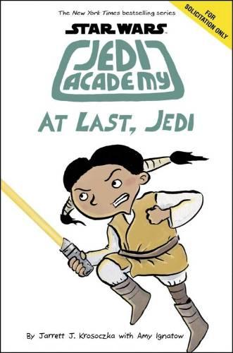 Jedi Academy: At Last, Jedi