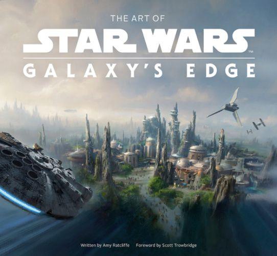 The Art of Star Wars: Galaxy's Edge