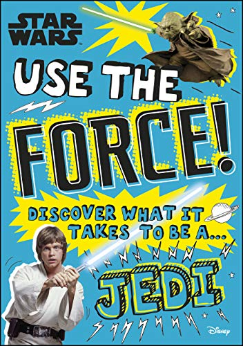 Use The Force: Discover What It Takes To Be A Jedi