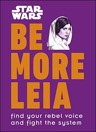 Be More Leia