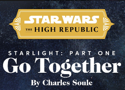 Starlight Part One: Go Together
