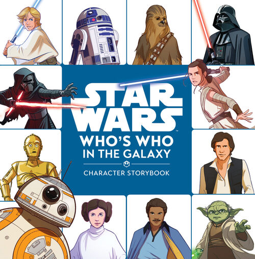 Who's Who In The Galaxy: Character Storybook