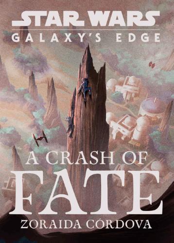 Galaxy's Edge: A Crash of Fate