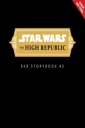 Untitled High Republic young readers Book #2