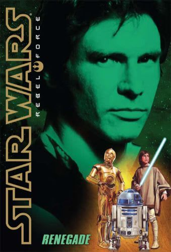 Rebel Force #3: Renegade
